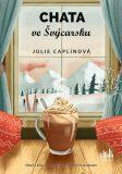 Chata ve Švýcarsku - Julie Caplinová