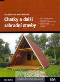 Chatky a další zahradní stavby - Alena Müllerová, ...
