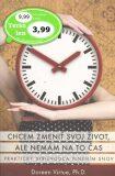 Chcem zmeniť svoj život, ale nemám na to čas - Doreen Virtue