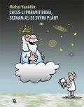 Chceš-li pobavit Boha, seznam jej se svými plány - Michal Vaněček