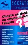 Chcete se dostat na ekonomickou fakultu? 1.díl - matematika - Marek Lampart