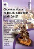 Chcete se dostat na fakultu sociálních studií (věd)? 2. díl - kol.,