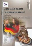 Chcete se dostat na VŠ? Němčina - Balušková Soňa