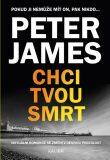 Chci tvou smrt - Peter James