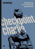 Checkpoint Charlie - Ian MacGregor