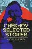 Chekhov Selected Stories - Anton Pavlovič Čechov