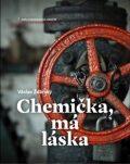 Chemička, má láska - Václav Žďárský