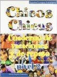 Chicos Chicas 2: Cuaderno de vacaciones y repaso + CD - María Ángeles Palomino