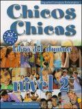 Chicos Chicas 2 Učebnice - María Ángeles Palomino