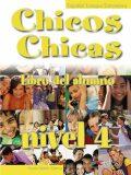 Chicos Chicas 4 Učebnice - María Ángeles Palomino