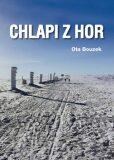 Chlapi z hor - Ota Bouzek