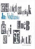 Chodící papiňák aneb Řeči u tabule - Jan Vodňanský