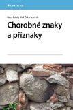 Chorobné znaky a příznaky - Aleš Žák,  kolektiv a, ...