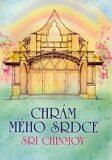 Chrám mého srdce - Sri Chinmoy
