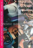 Christian Doppler - Pegas pod jařmem - Ivan Štoll