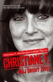 Christiane F. Můj druhý život - Felscherinow Christiane V., ...