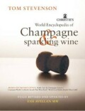 Christie's Encyclopedia of Champagne and Sparkling Wine - Tom Stevenson
