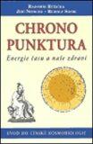 Chronopunktura - Energie času a naše zdraví - Radomír Růžička