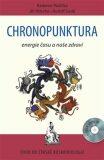 Chronopunktura - Energie času a naše zdraví - Radomír Růžička, ...