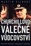 Churchillovo válečné vůdcovství - Martin Gilbert