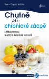 Chutně při chronické zácpě - Sven-David Müller