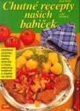 Chutné recepty našich babiček - Jiří Kareš