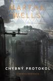 Chybný protokol - Martha Wells
