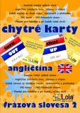 Chytré karty - Angličtina frázová slovesa 2 - CHYTRÁ LOLA