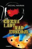 Čierna lady nad Ruskom - Michal Havran st.