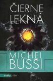Čierne lekná - Michel Bussi
