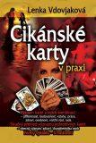 Cikánské karty v praxi - Lenka Vdovjaková