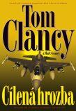 Cílená hrozba - Tom Clancy, Mark Greaney