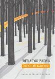 Čím se liší tato noc - Irena Dousková