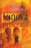Cínová princezna - Philip Pullman