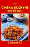 Čínská kuchyně po česku - Vladimír Příhoda, ...