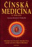 Čínská medicína v praxi - Susanne Hornfeck, Nelly Ma