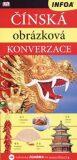 Obrázková konverzace - Čínská - kolektiv autorů