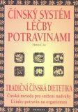 Čínský systém léčby potravinami - Lu Henry C.