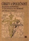 Církev a společnost raného novověku v Čechách a na Moravě - Jiří Mikulec