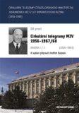 Cirkulární telegramy Československého ministerstva zahraničních věcí z let komunistického režimu (1956–1989) 1.díl - Jindřich Dejmek