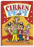 Cirkus Pepi - Ljuba Štíplová, ...