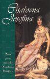 Císařovna Josefína - Carolly Erickson