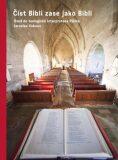 Číst Bibli zase jako Bibli - Jaroslav Vokoun