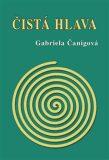 Čistá hlava - Gabriela Čanigová