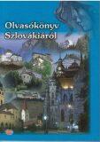 Olvasókönyv Szlovákiáról - Drahoslav Machala