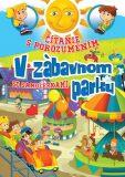 Čítanie s porozumením V zábavnom parku - Eva Kollerová