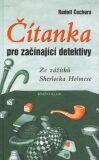 Čítanka pro začínající detektivky - Rudolf Čechura