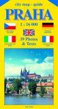 City map - guide PRAHA 1:16 000 (čeština, angličtina, italština, němčina, francozština) - Jiří Beneš