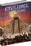 Civilizace naší Země - Marcel Vanek