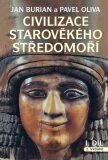 Civilizace starověkého Středomoří I, II - komplet - Pavel Oliva, Jan Burian